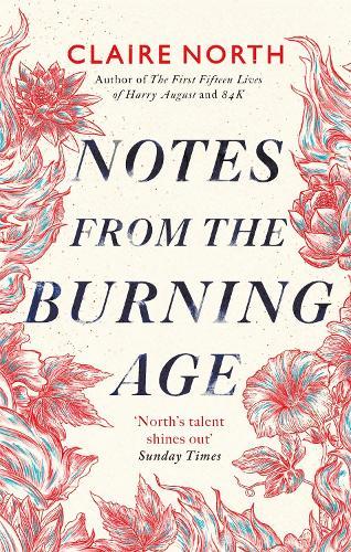 Notes from the Burning Age (Hardback)