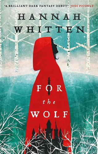 For the Wolf - The Wilderwood Books (Paperback)