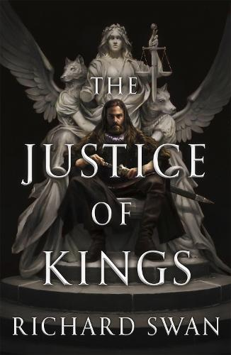 The Justice of Kings: Book One of the Empire of the Wolf - Empire of the Wolf (Hardback)