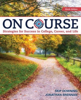 On Course: Strategies for Creating Success in College, Career, and Life (Paperback)