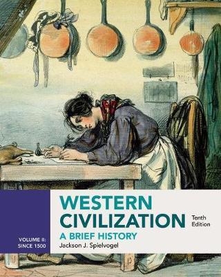 Western Civilization: A Brief History, Volume II since 1500 (Paperback)