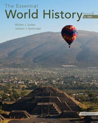 The Essential World History, Volume I: To 1800 (Paperback)