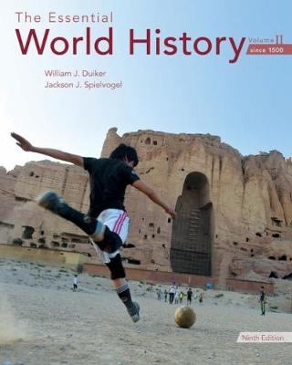 The Essential World History, Volume II: Since 1500 (Paperback)