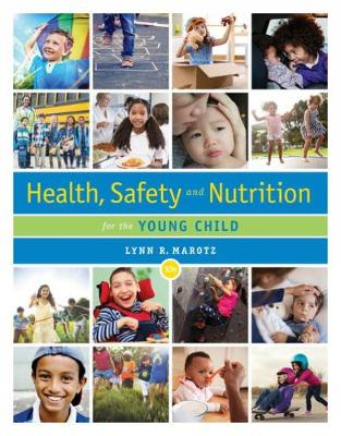 Health, Safety, and Nutrition for the Young Child (Paperback)