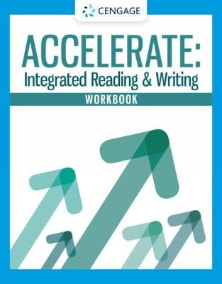 Workbook for Accelerate: Integrated Reading and Writing (Paperback)