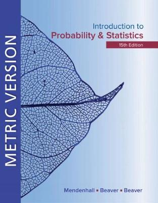 Introduction to Probability and Statistics Metric Edition (Paperback)