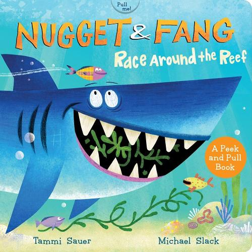 Nugget and Fang: Race Around the Reef (Board Book) (Board book)
