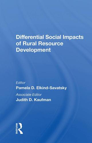 Differential Social Impacts of Rural Resource Development (Hardback)
