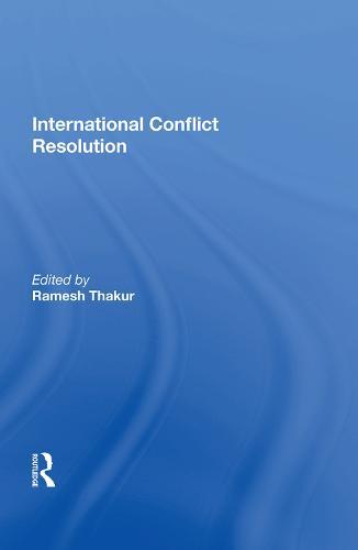 International Conflict Resolution (Hardback)