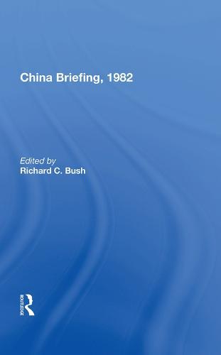China Briefing, 1982 (Hardback)