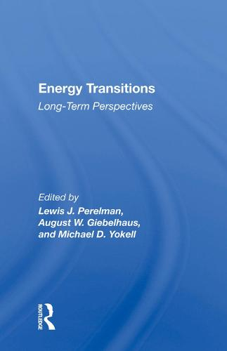 Energy Transitions: Long-term Perspectives (Hardback)