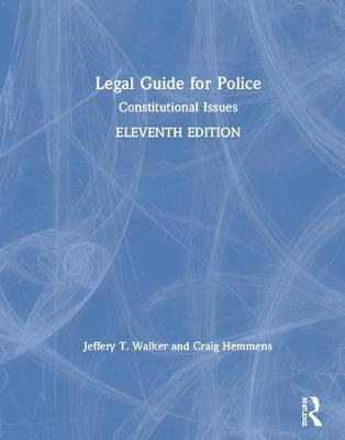 Legal Guide for Police: Constitutional Issues (Hardback)