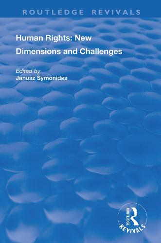 Human Rights: New Dimensions and Challenges - Routledge Revivals (Hardback)