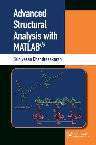 Advanced Structural Analysis with MATLAB (R) (Hardback)
