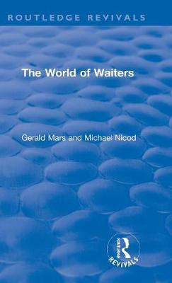 The World of Waiters - Routledge Revivals (Hardback)