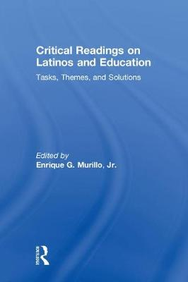Critical Readings on Latinos and Education (Hardback)