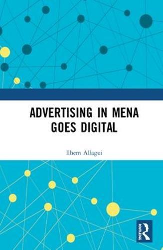 Advertising in MENA Goes Digital (Hardback)