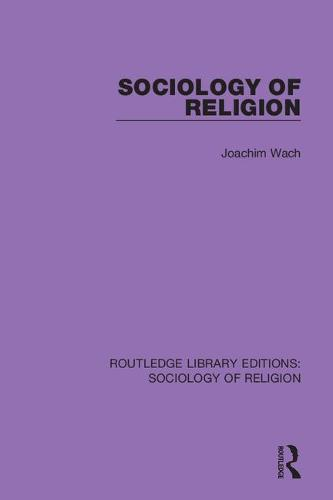 Sociology of Religion - Routledge Library Editions: Sociology of Religion 16 (Hardback)