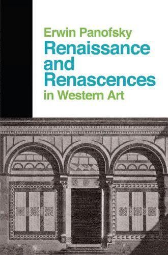 Renaissance And Renascences In Western Art (Hardback)