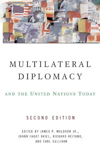 Multilateral Diplomacy and the United Nations Today (Hardback)