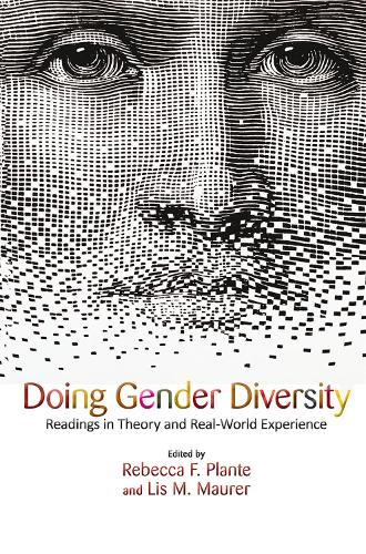 Doing Gender Diversity: Readings in Theory and Real-World Experience (Hardback)