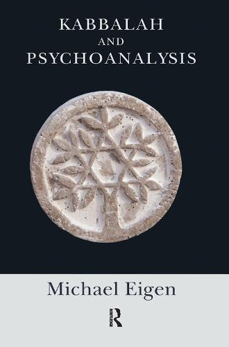 Kabbalah and Psychoanalysis (Hardback)