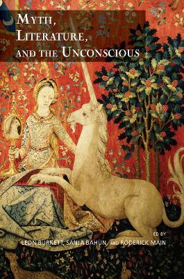 Myth, Literature, and the Unconscious (Hardback)