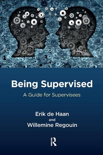 Being Supervised: A Guide for Supervisees (Hardback)