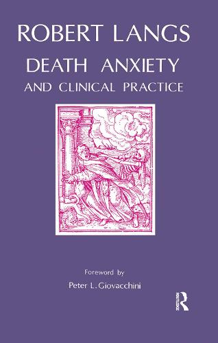 Death Anxiety and Clinical Practice (Hardback)