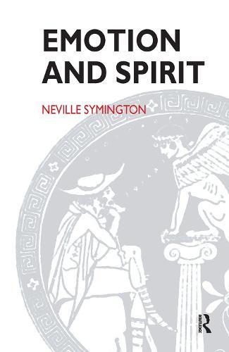 Emotion and Spirit (Hardback)