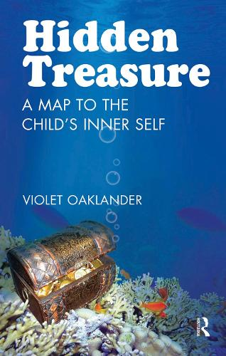Hidden Treasure: A Map to the Child's Inner Self (Hardback)
