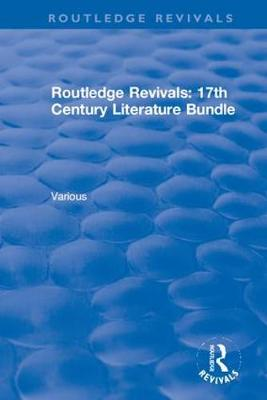 17th Century Literature Bundle - Routledge Revivals (Hardback)