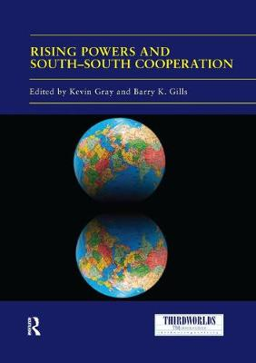 Rising Powers and South-South Cooperation - ThirdWorlds (Paperback)