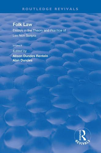 Folk Law: Essays in the Theory and Practice of Lex Non Scripta: Volume II - Routledge Revivals (Hardback)