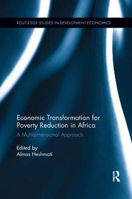 Economic Transformation for Poverty Reduction in Africa: A Multidimensional Approach (Paperback)