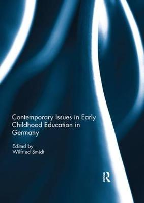 Contemporary Issues in Early Childhood Education in Germany (Paperback)