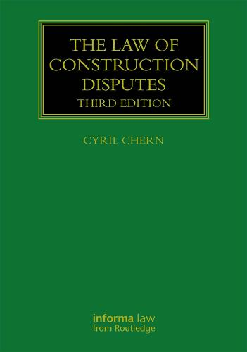 The Law of Construction Disputes - Construction Practice Series (Hardback)