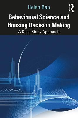 Behavioural Science and Housing Decision Making: A Case Study Approach (Paperback)