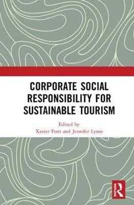 Corporate Social Responsibility for Sustainable Tourism (Hardback)