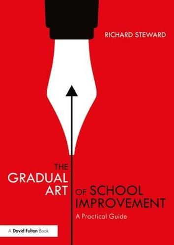 The Gradual Art of School Improvement: A Practical Guide (Paperback)