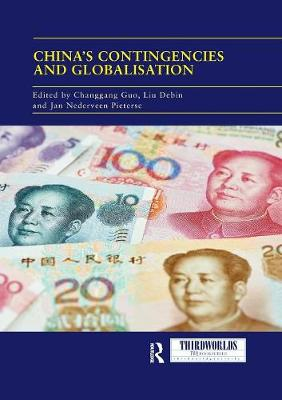 China's Contingencies and Globalization - ThirdWorlds (Paperback)