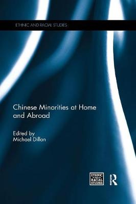 Chinese Minorities at home and abroad - Ethnic & Racial Studies (Paperback)