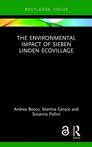 The Environmental Impact of Sieben Linden Ecovillage (Hardback)