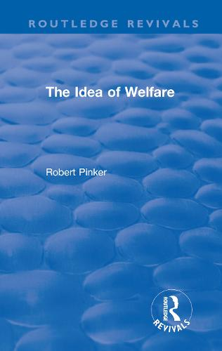 The Idea of Welfare - Routledge Revivals (Hardback)