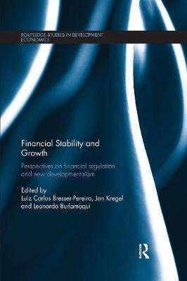 Financial Stability and Growth: Perspectives on financial regulation and new developmentalism (Paperback)