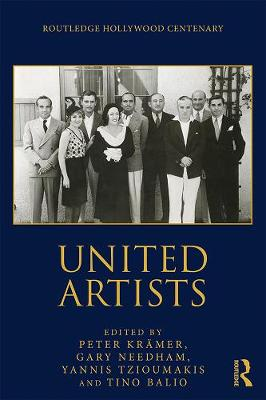 United Artists - The Routledge Hollywood Centenary Series (Paperback)