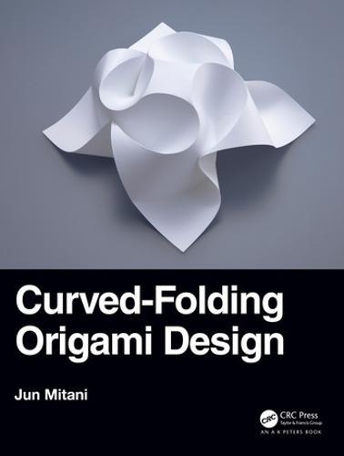 Curved-Folding Origami Design (Hardback)