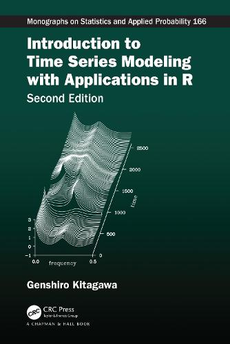 Introduction to Time Series Modeling with Applications in R - Chapman & Hall/CRC Monographs on Statistics and Applied Probability (Hardback)