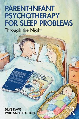 Parent-Infant Psychotherapy for Sleep Problems: Through the Night (Paperback)
