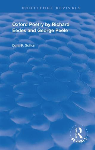 Oxford Poetry by Richard Eedes and George Peele - Routledge Revivals (Hardback)